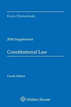Constitutional Law 2016 Case Supplement (Supplements)