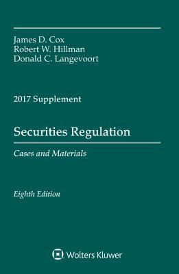 Securities Regulation: 2017 Case Supplement (Supplements)