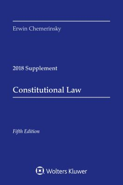 Constitutional Law: 2018 Case Supplement (Supplements)