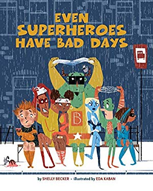 Even Superheroes Have Bad Days as book, audiobook or ebook.