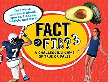 Fact or Fib? 3: A Challenging Game of True or False