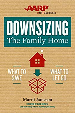 Downsizing The Family Home: What to Save, What to Let Go (Downsizing the Home)