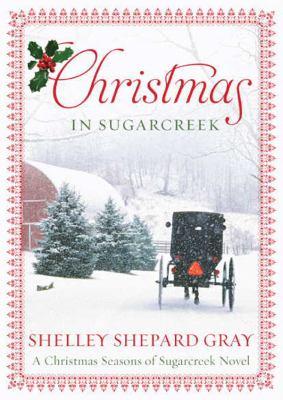 Christmas in Sugarcreek 9781455113118