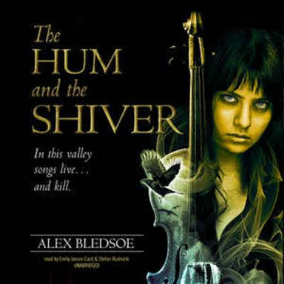 The Hum and the Shiver 9781455113972