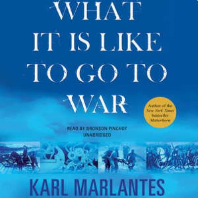 What It Is Like to Go to War 9781455114108
