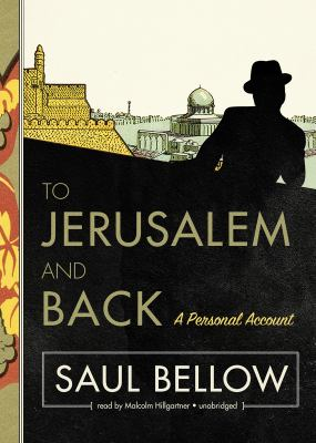 To Jerusalem and Back: A Personal Account 9781455115273