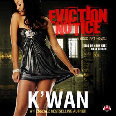 Eviction Notice: A Hood Rat Novel 9781455119677