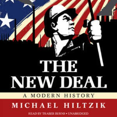 The New Deal: A Modern History 9781455122417