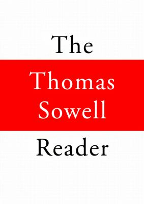 The Thomas Sowell Reader 9781455124817