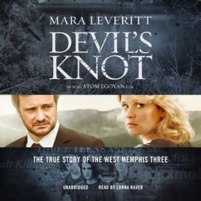 Devil's Knot: The True Story of the West Memphis Three 9781455130528