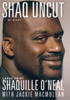 Shaq Uncut: My Story 9781455507252