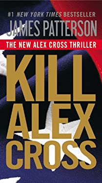 Kill Alex Cross 9781455510191