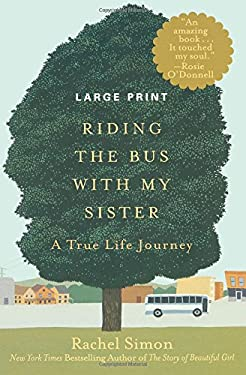 Riding the Bus with My Sister: A True Life Journey 9781455511396