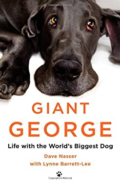 Giant George: Life with the World's Biggest Dog 9781455511457