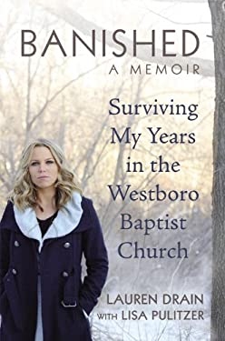 Banished: Surviving My Years in the Westboro Baptist Church 9781455512423