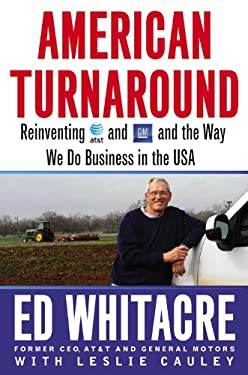 American Turnaround: Reinventing AT&T and GM and the Way We Do Business in the USA 9781455513017