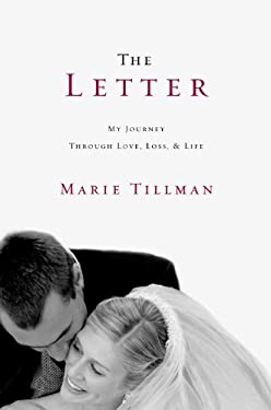 The Letter: My Journey Through Love, Loss, and Life 9781455513529