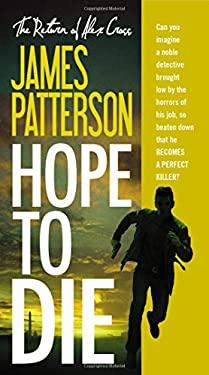 Hope to Die (Alex Cross (20))
