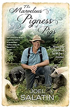 The Marvelous Pigness of Pigs: Respecting and Caring for All God's Creation