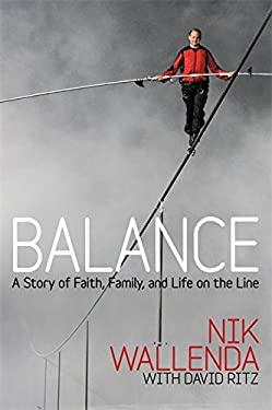 Balance : A Story of Faith, Family, and Life on the Line