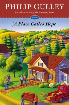 A Place Called Hope: A Novel