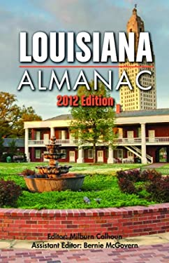 Louisiana Almanac: 2012 Edition 9781455614813