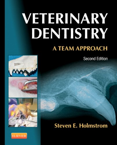 Veterinary Dentistry: A Team Approach 9781455703227