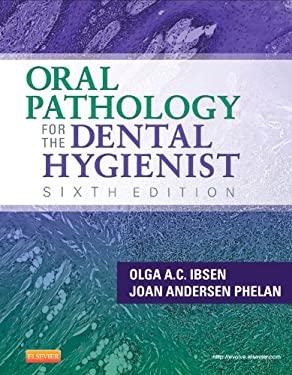 Oral Pathology for the Dental Hygienist 9781455703708