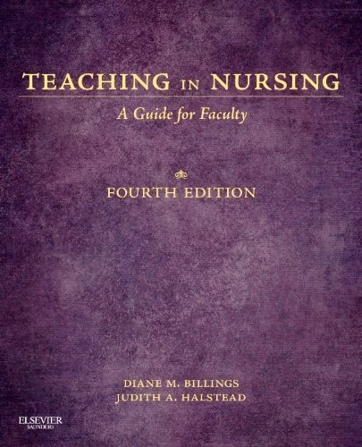 Teaching in Nursing: A Guide for Faculty 9781455705511