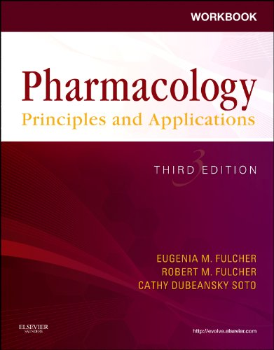 Workbook for Pharmacology: Principles and Applications: A Worktext for Allied Health Professionals 9781455706402