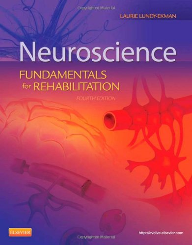 Neuroscience: Fundamentals for Rehabilitation 9781455706433