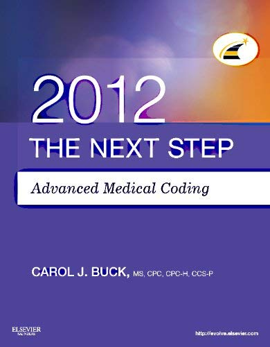 The Next Step, Advanced Medical Coding 2012 Edition 9781455706464