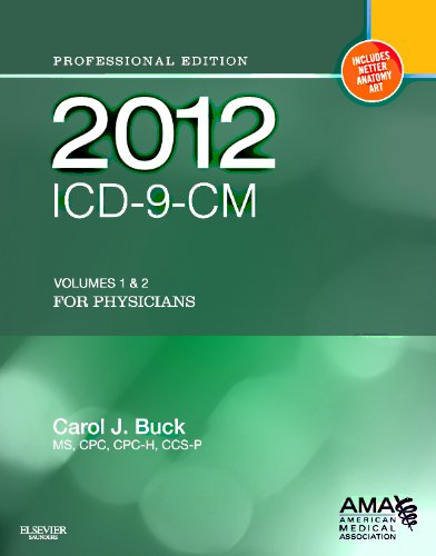 2012 ICD-9-CM, for Physicians Volumes 1 and 2 Professional Edition (Softbound) 9781455707119
