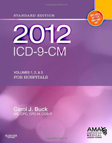 2012 ICD-9-CM for Hospitals, Volumes 1, 2 and 3 Standard Edition 9781455707140