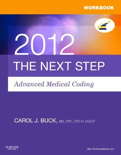 Workbook for the Next Step, Advanced Medical Coding 2012 Edition 9781455707676