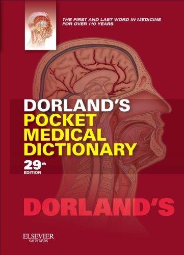 Dorland's Pocket Medical Dictionary 9781455708437