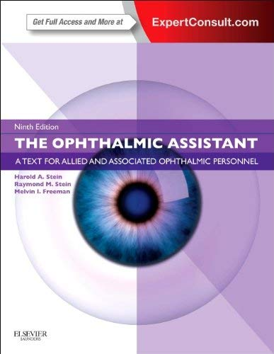 The Ophthalmic Assistant: A Text for Allied and Associated Ophthalmic Personnel: Expert Consult - Online and Print 9781455710690