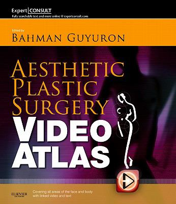 Aesthetic Plastic Surgery Video Atlas: Expert Consult - Online and Print 9781455711833