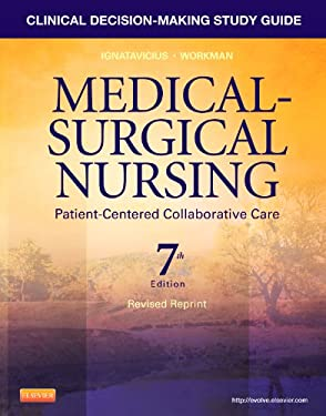 Clinical Decision-Making Study Guide for Medical-Surgical Nursing: Patient-Centered Collaborative Care 9781455775651