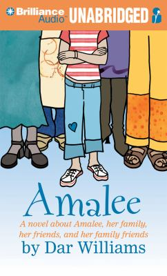 Amalee: A Novel about Amalee, Her Family, Her Friends, and Her Family Friends 9781455810246