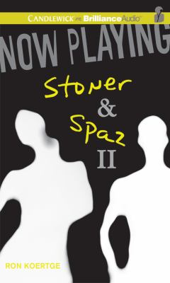 Now Playing: Stoner & Spaz II 9781455820566