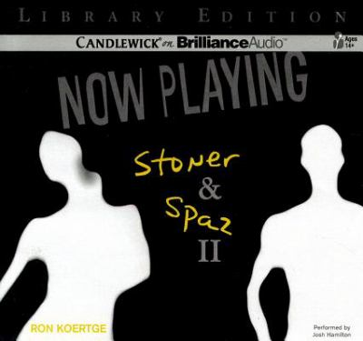Now Playing: Stoner & Spaz II 9781455820573