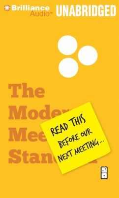 Read This Before Our Next Meeting...: The Modern Meeting Standard