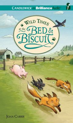 Wild Times at the Bed & Biscuit 9781455822027