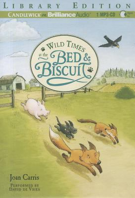 Wild Times at the Bed & Biscuit 9781455822034