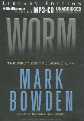 Worm: The First Digital World War 9781455825257