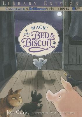 Magic at the Bed & Biscuit 9781455828258