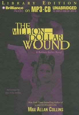 The Million-Dollar Wound 9781455830879