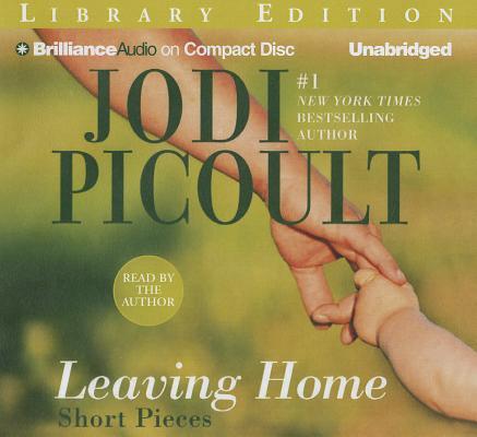 Leaving Home: Short Pieces 9781455831463