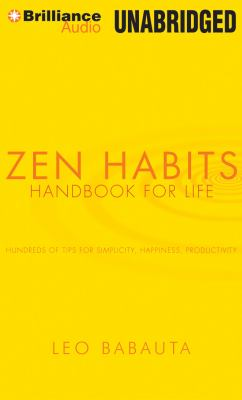 Zen Habits: Handbook for Life 9781455831944